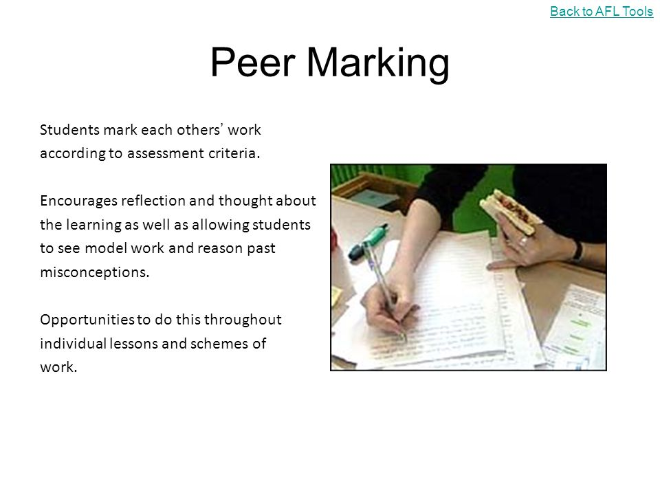 Peer Marking Students mark each others' work