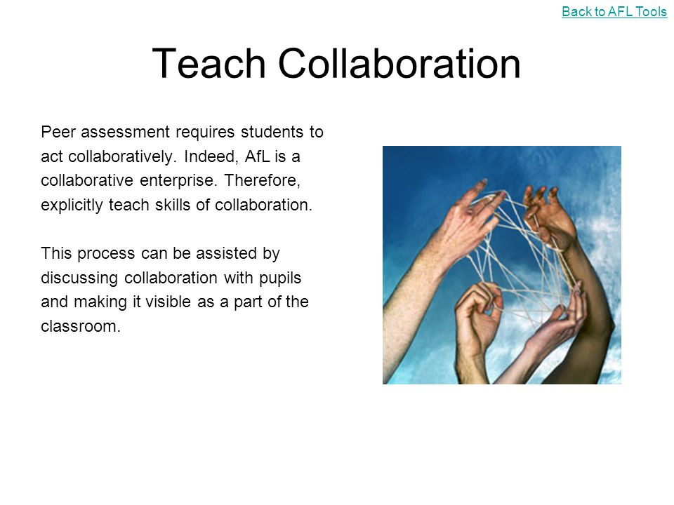 Collaborative Assessment In The Classroom ~ Assessment for learning tools ppt download
