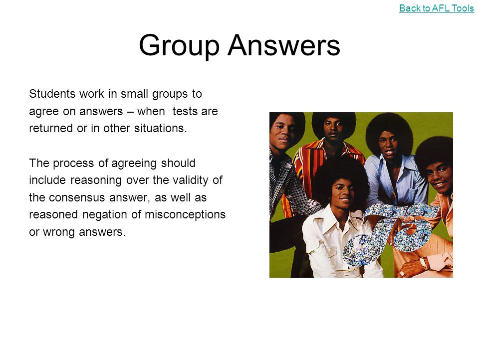 Group Answers Students work in small groups to