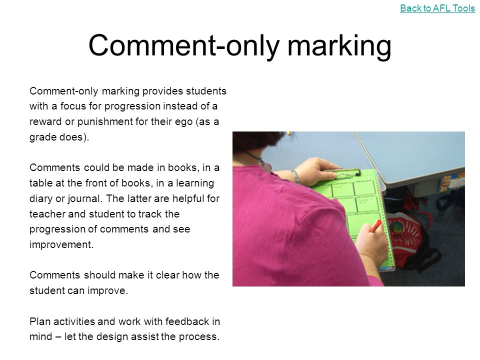 Comment-only marking Comment-only marking provides students