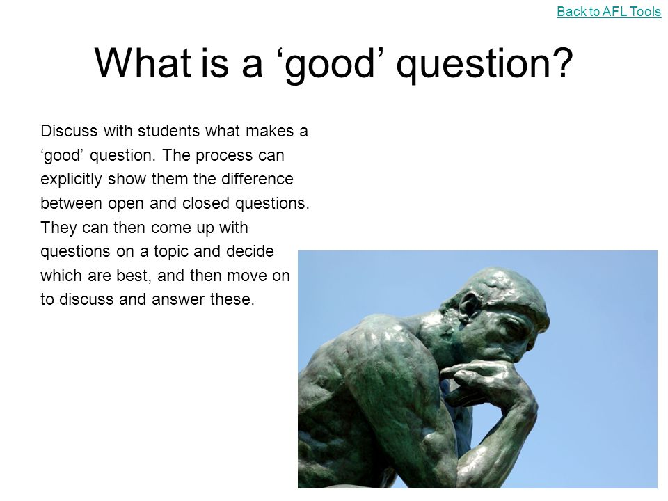 What is a 'good' question