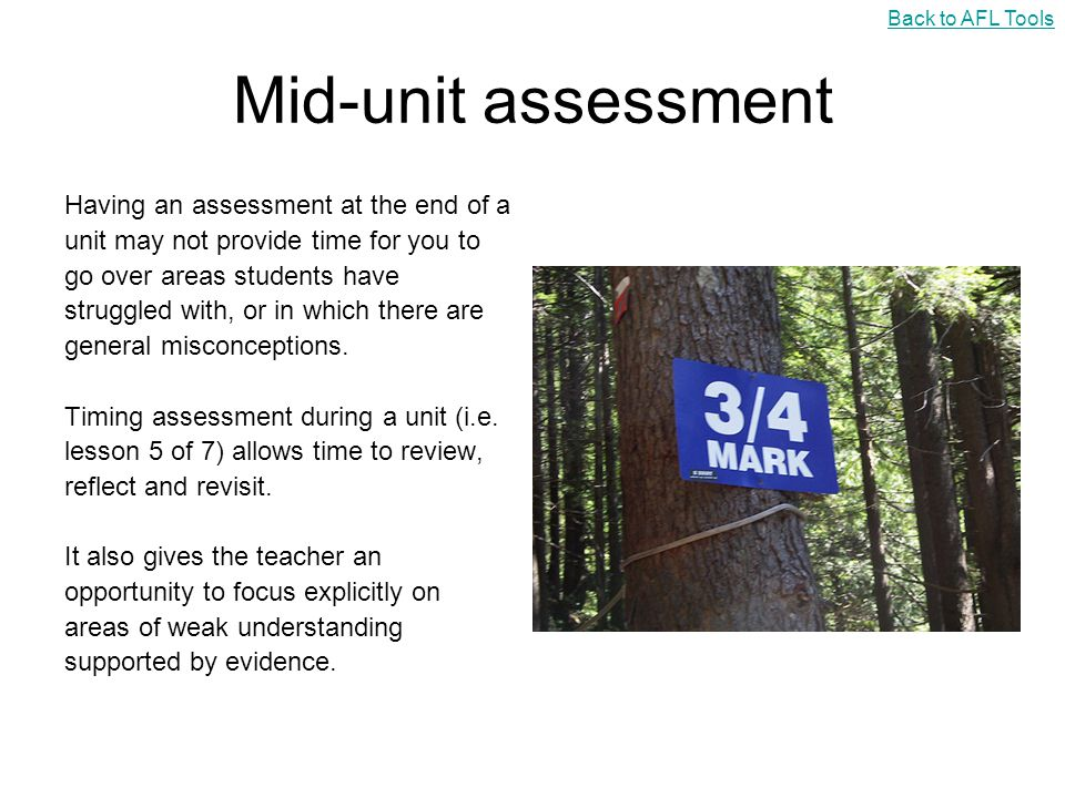 Mid-unit assessment Having an assessment at the end of a