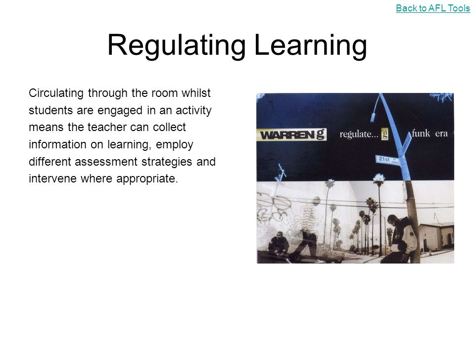 Regulating Learning Circulating through the room whilst