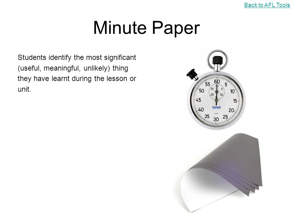 Minute Paper Students identify the most significant