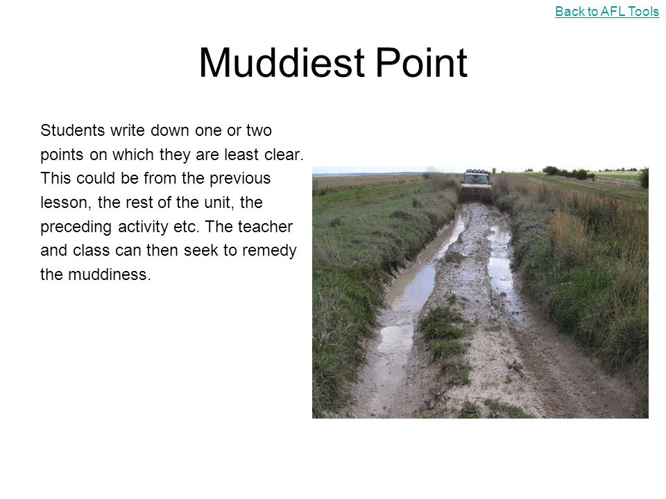 Muddiest Point Students write down one or two