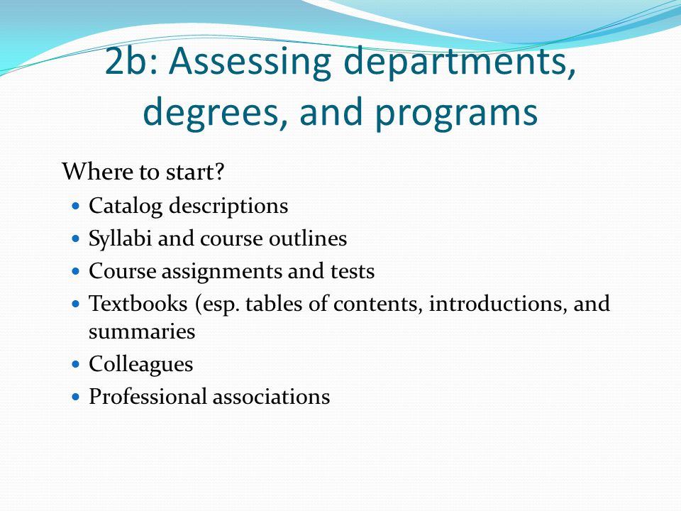 2b: Assessing departments, degrees, and programs