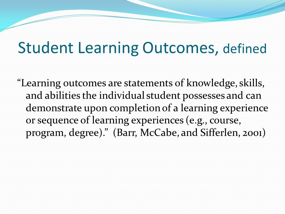Student Learning Outcomes, defined