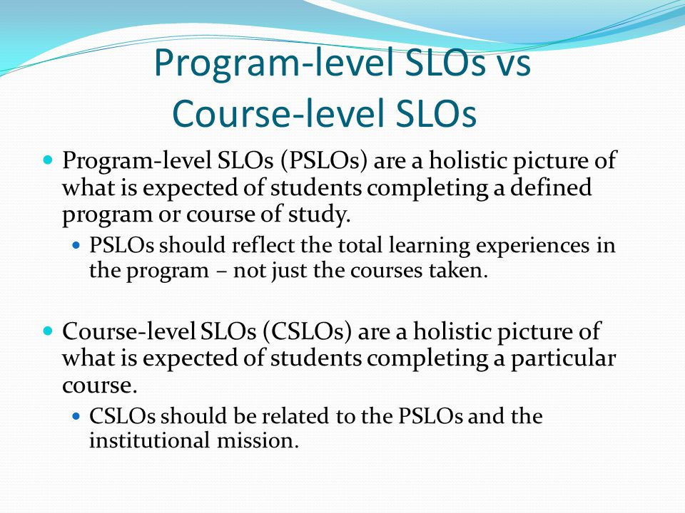 Program-level SLOs vs Course-level SLOs