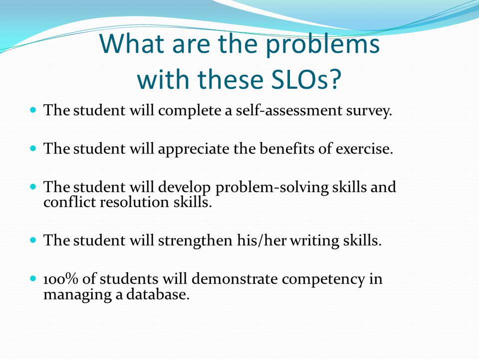 What are the problems with these SLOs