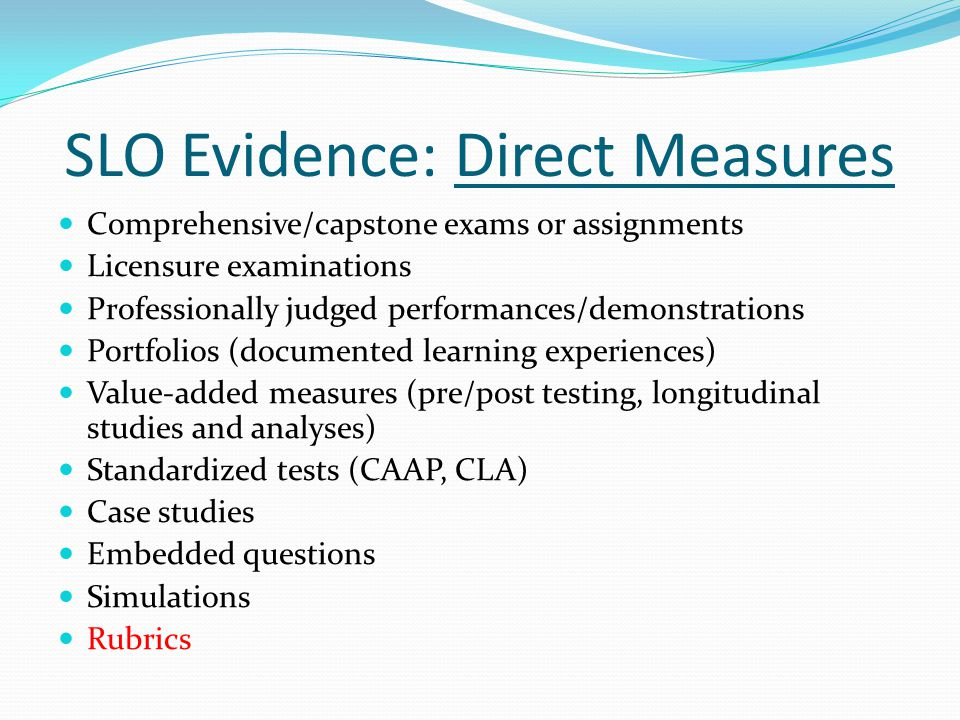 SLO Evidence: Direct Measures