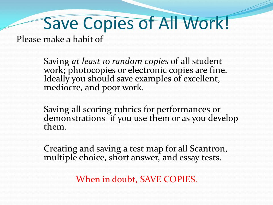 Save Copies of All Work!