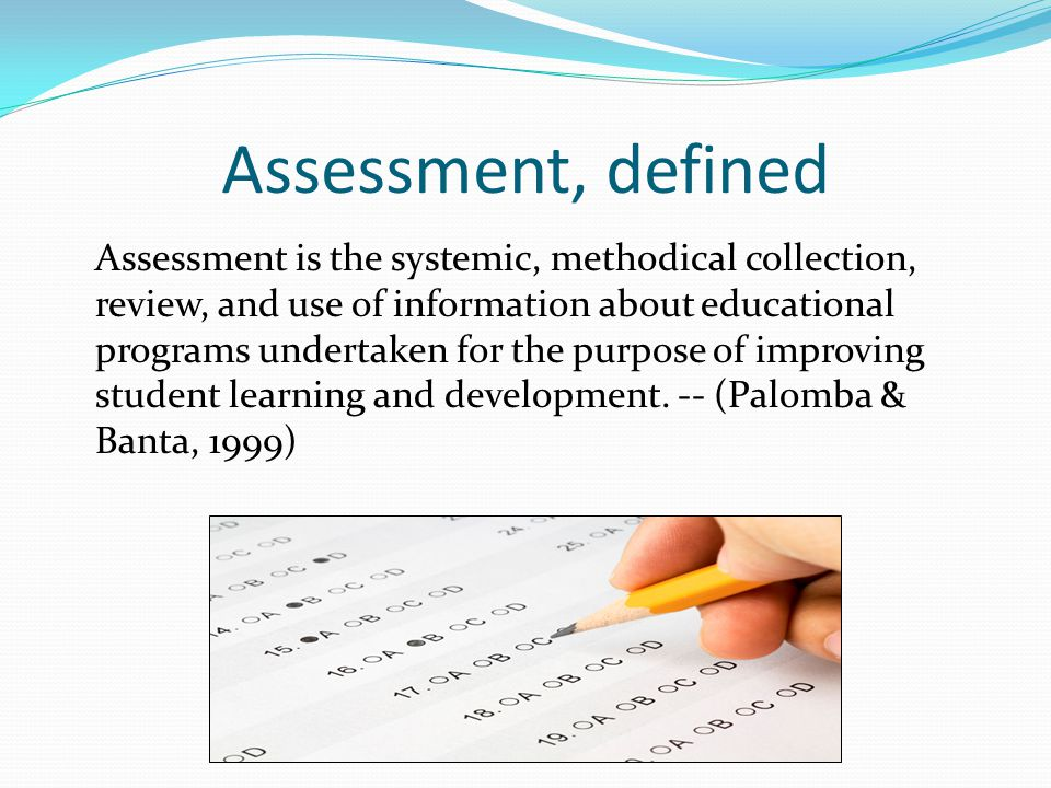 Assessment, defined