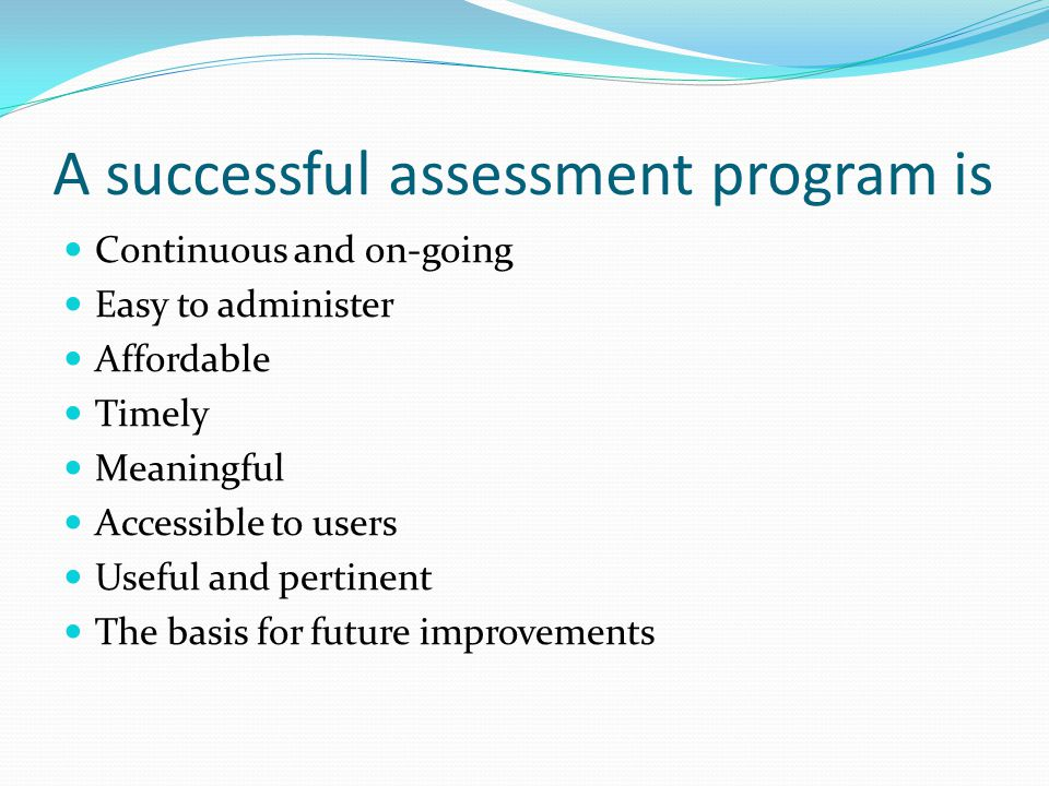 A successful assessment program is