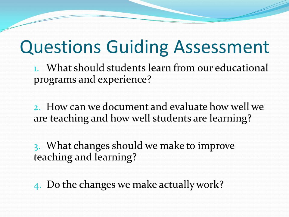 Questions Guiding Assessment