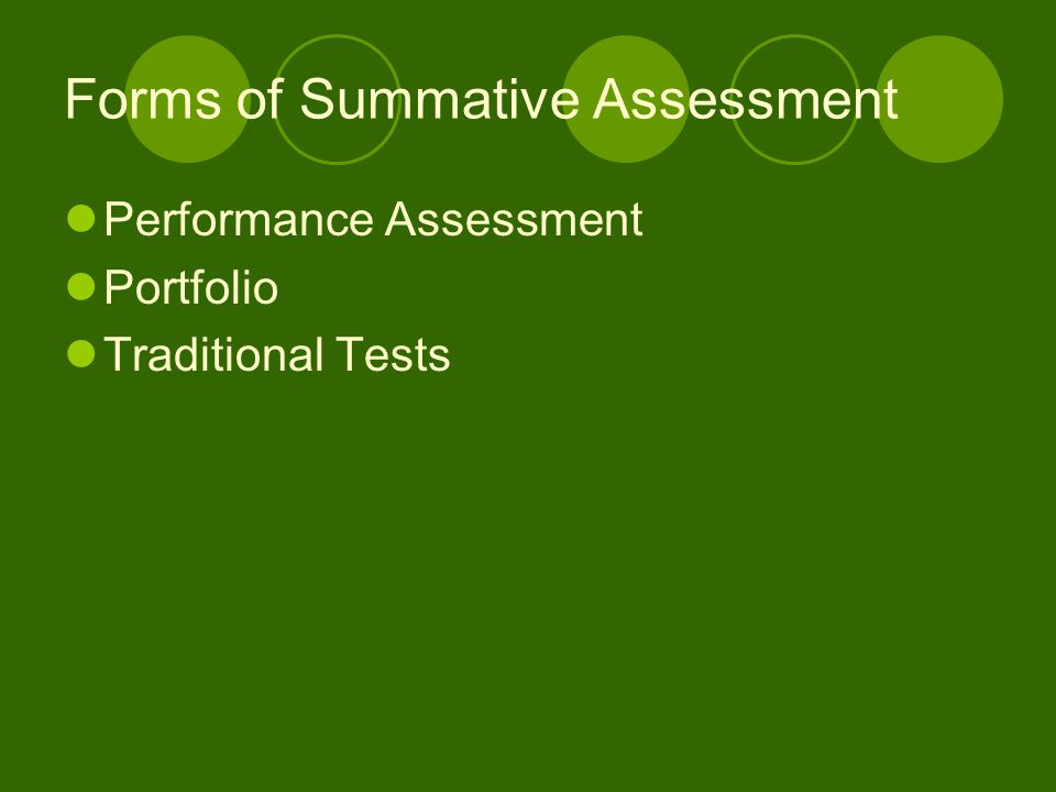 Forms of Summative Assessment