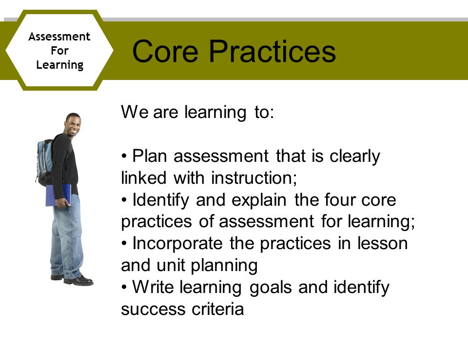 Core Practices We are learning to: