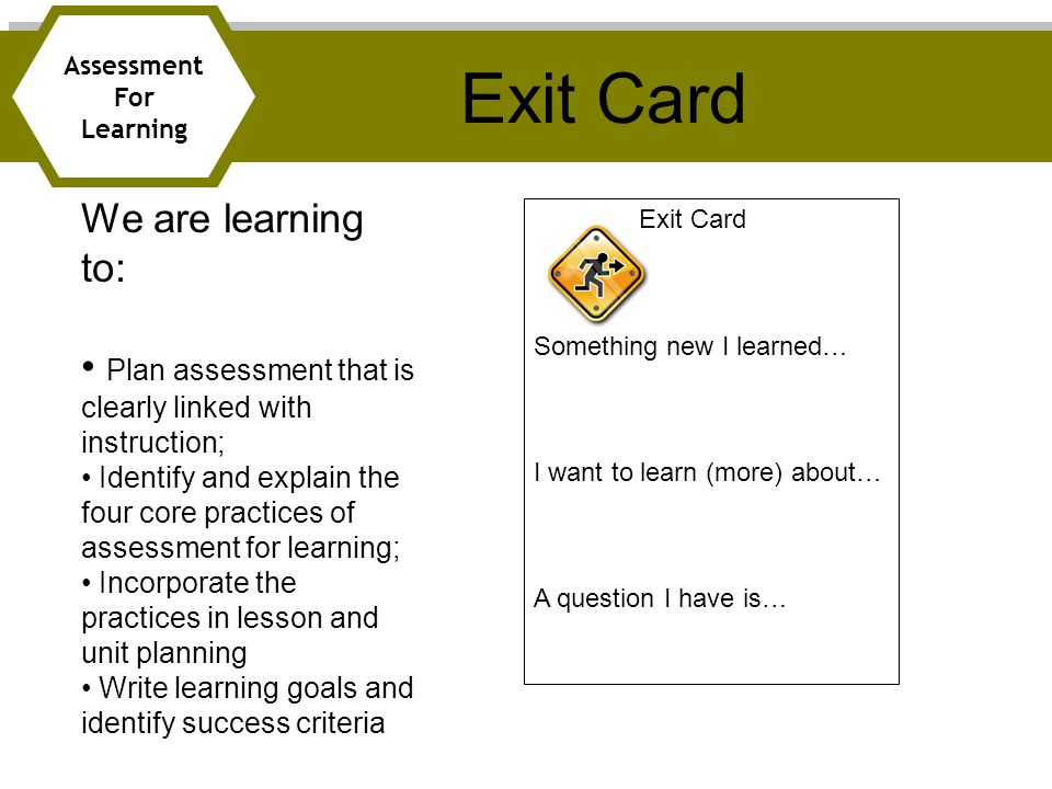 Exit Card We are learning to: