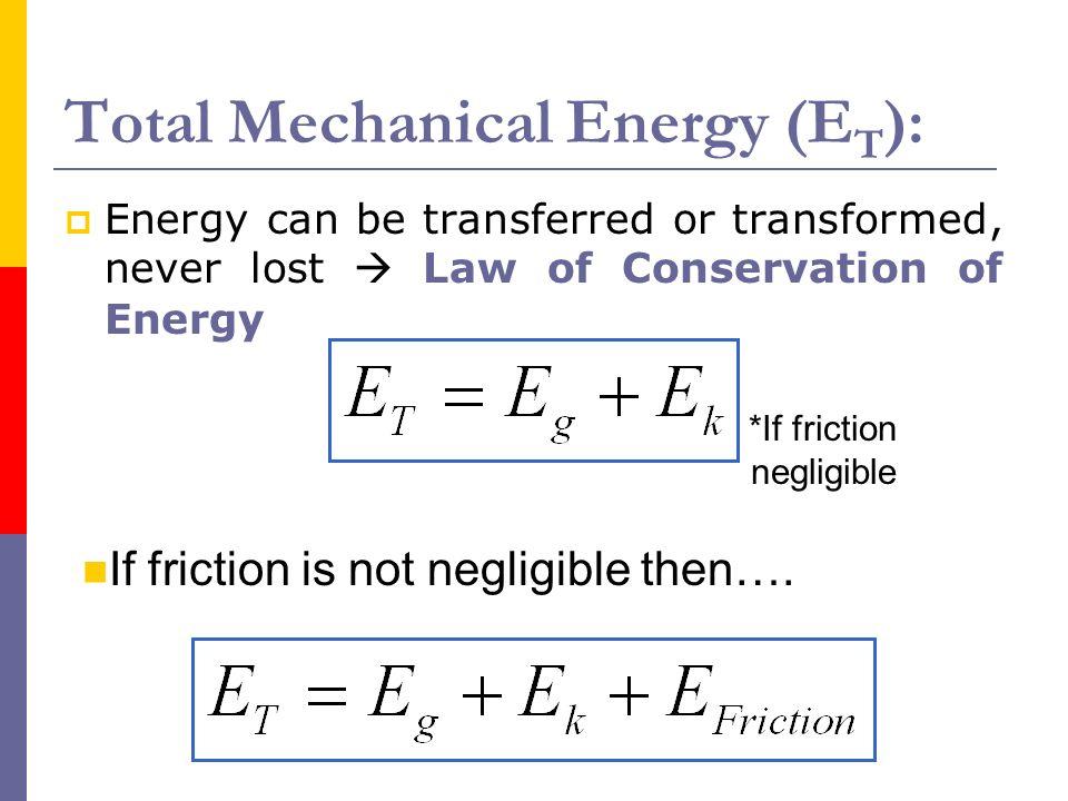 Total Mechanical Energy (ET):