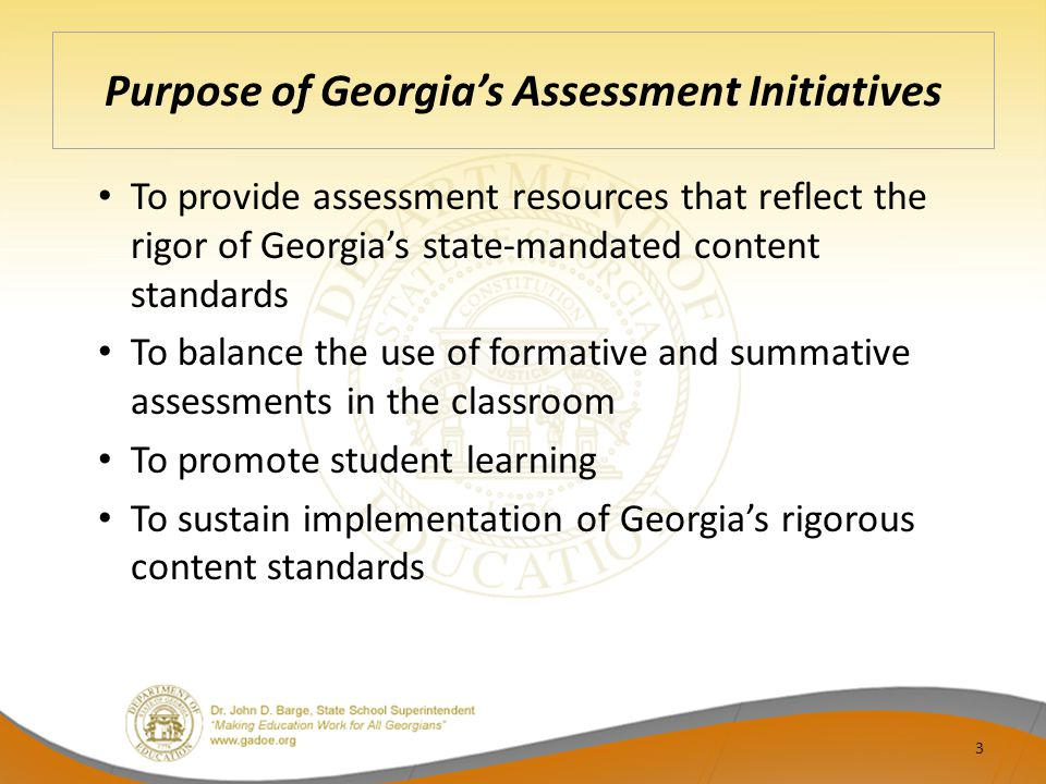 Purpose of Georgia's Assessment Initiatives