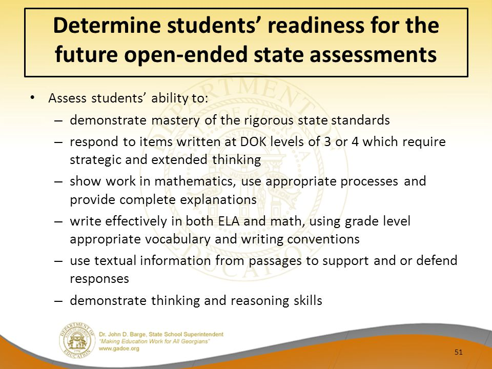 Determine students' readiness for the future open-ended state assessments