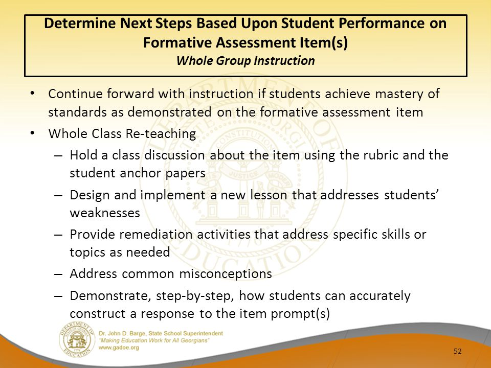 Determine Next Steps Based Upon Student Performance on Formative Assessment Item(s) Whole Group Instruction