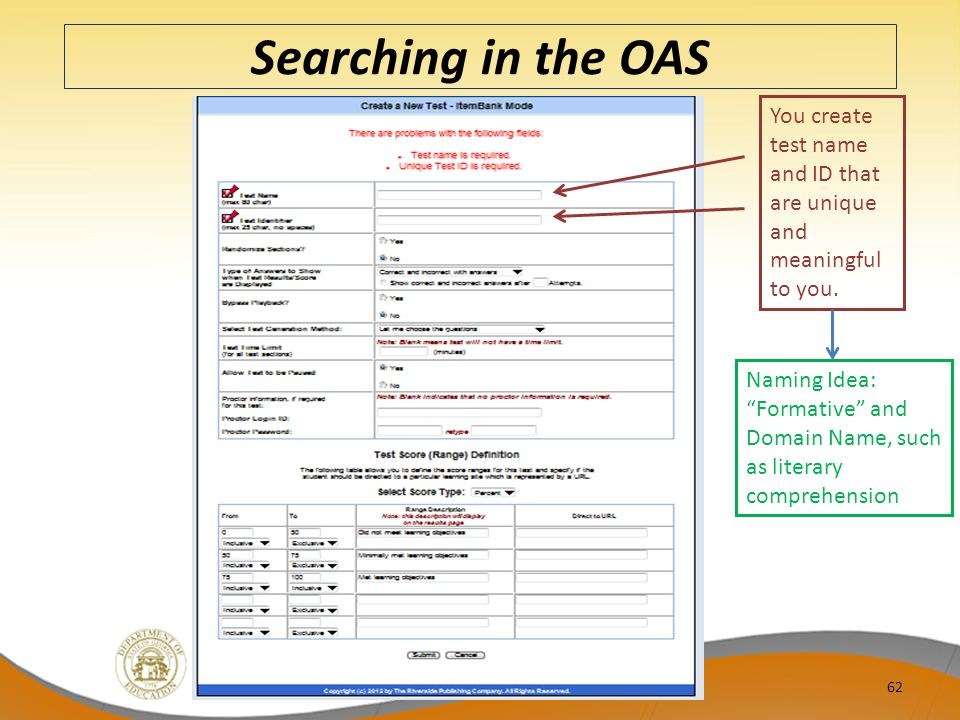 Searching in the OAS You create test name and ID that are unique and meaningful to you.