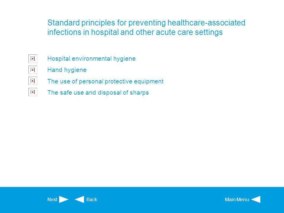 Standard principles for preventing healthcare-associated infections in hospital and other acute care settings