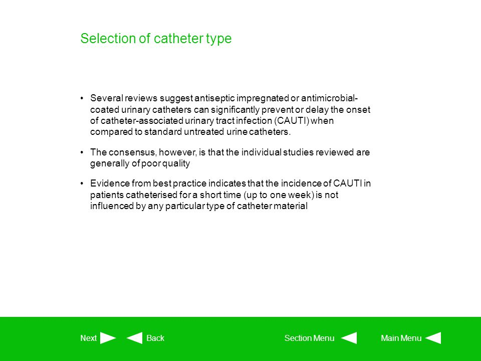 Selection of catheter type