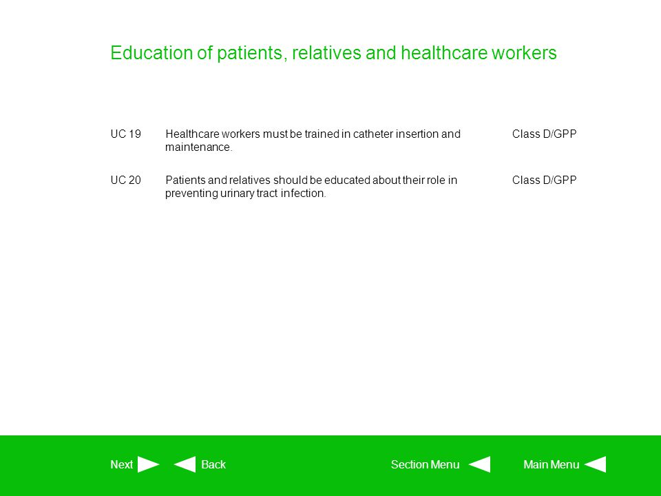 Education of patients, relatives and healthcare workers
