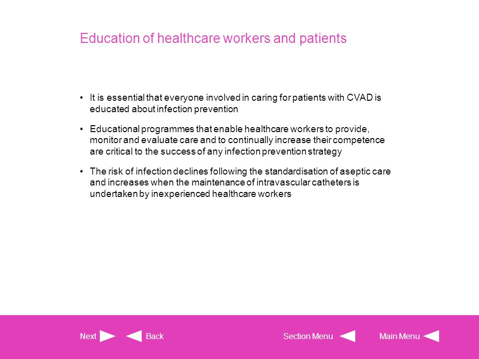 Education of healthcare workers and patients