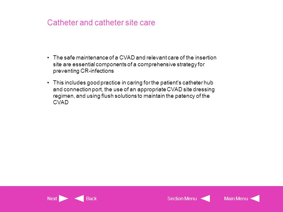 Catheter and catheter site care