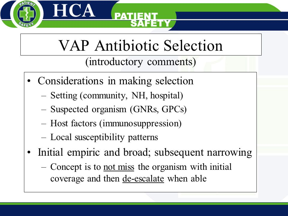 VAP Antibiotic Selection (introductory comments)