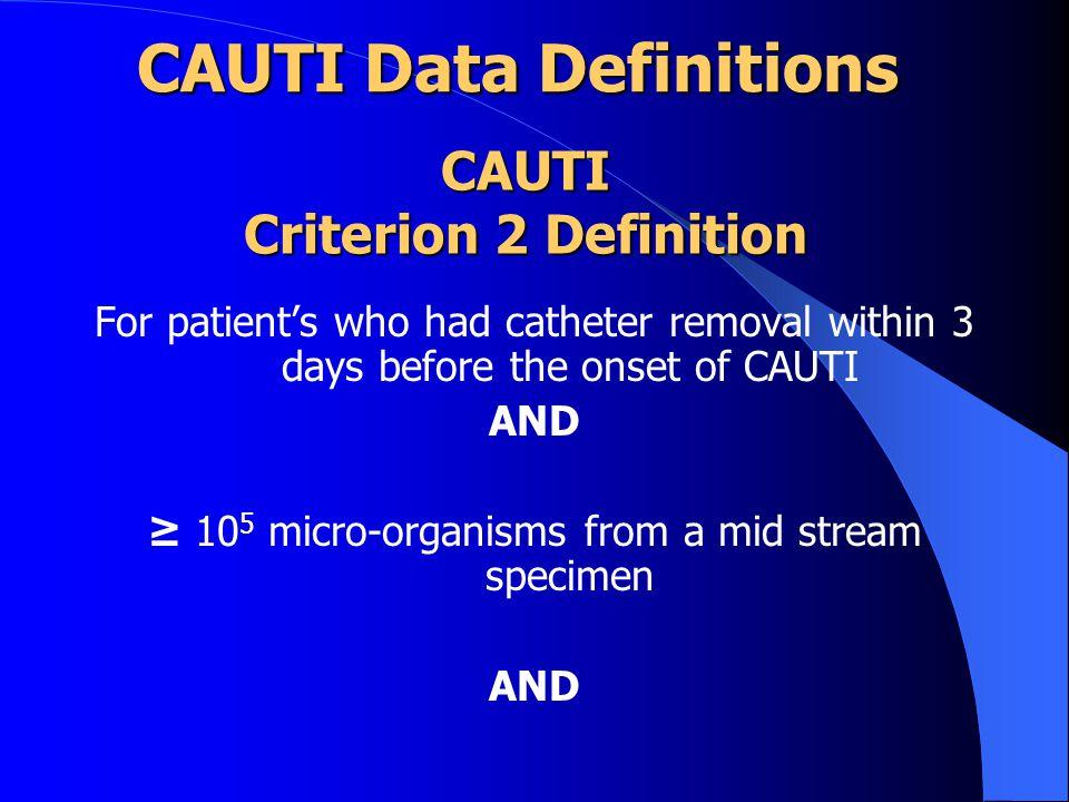 CAUTI Criterion 2 Definition