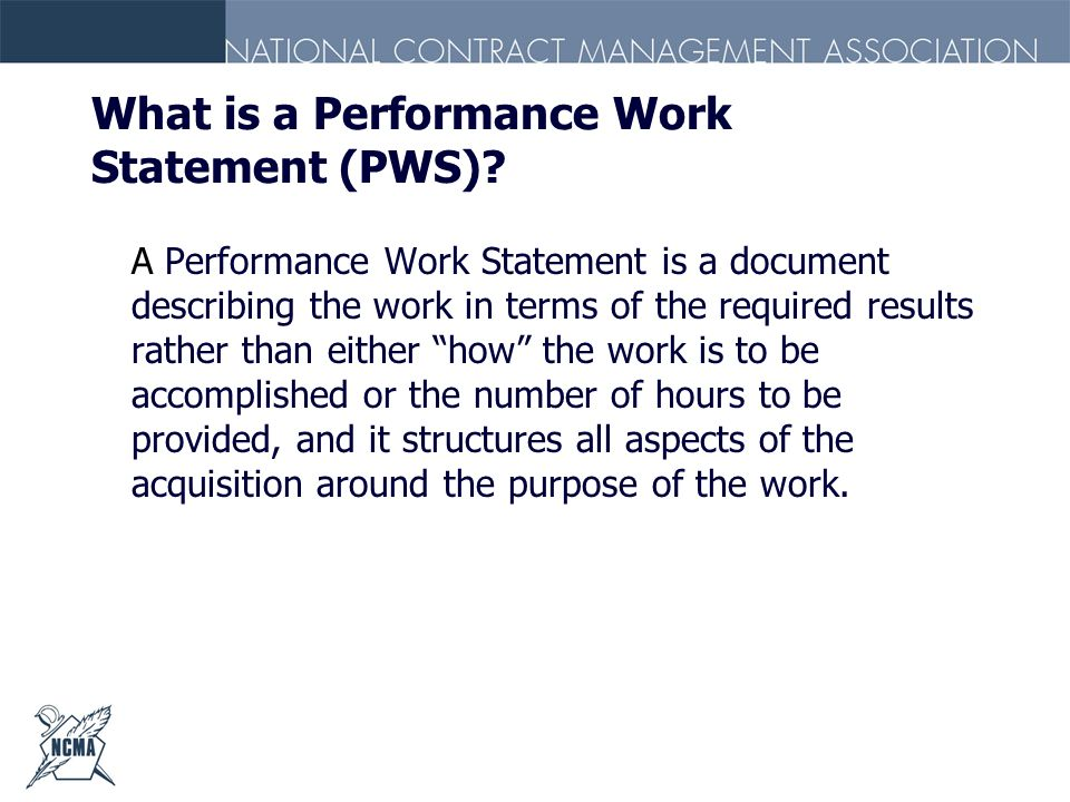 What is a Performance Work Statement (PWS)