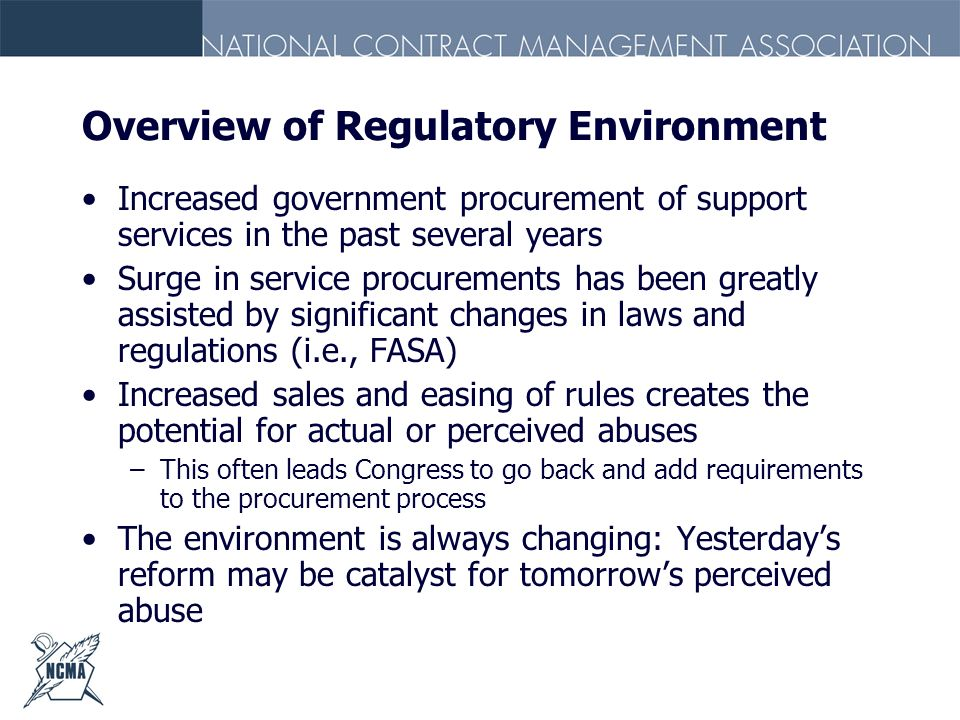 Overview of Regulatory Environment