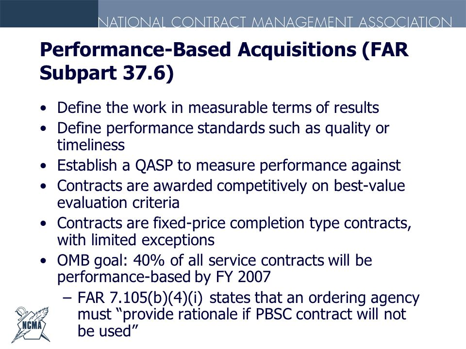 Performance-Based Acquisitions (FAR Subpart 37.6)