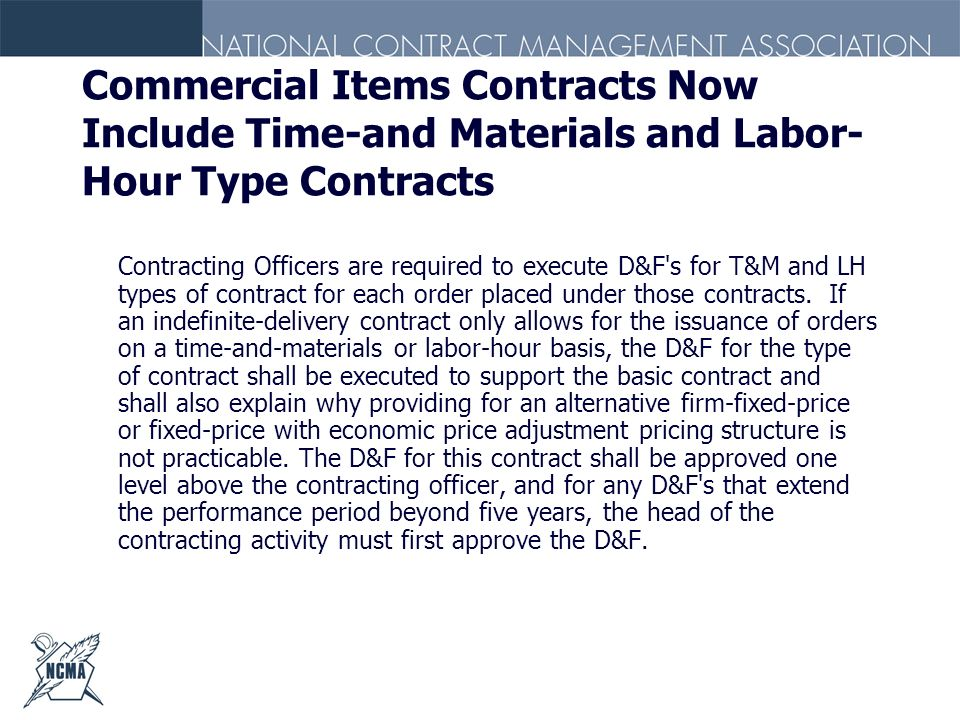 Commercial Items Contracts Now Include Time-and Materials and Labor- Hour Type Contracts