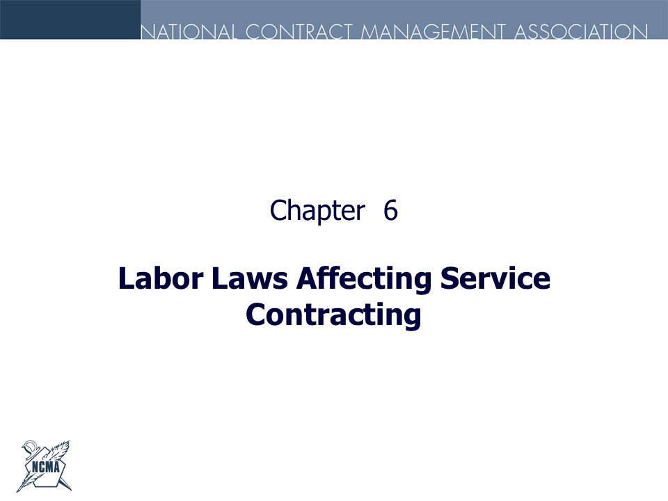 Labor Laws Affecting Service Contracting