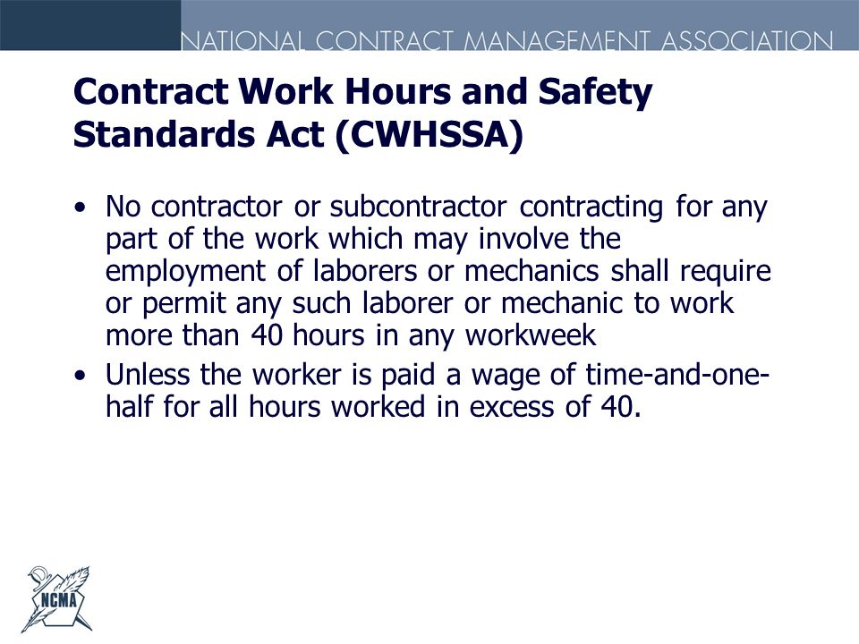 Contract Work Hours and Safety Standards Act (CWHSSA)