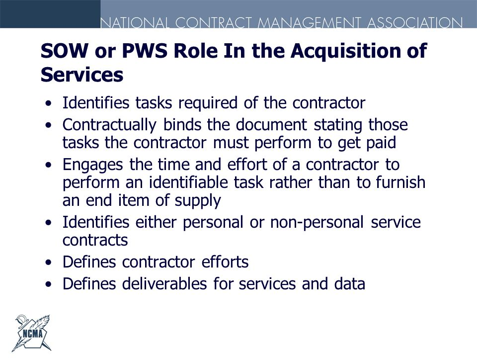 SOW or PWS Role In the Acquisition of Services