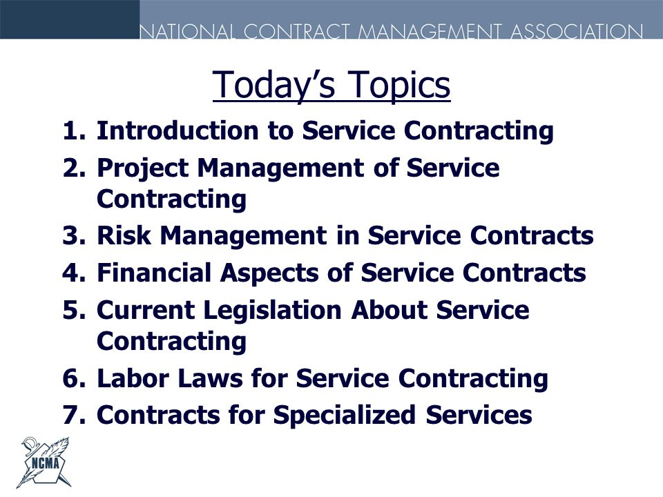 Today's Topics Introduction to Service Contracting