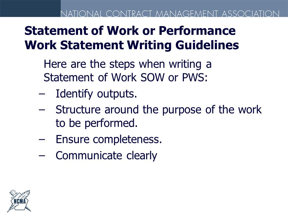Statement of Work or Performance Work Statement Writing Guidelines