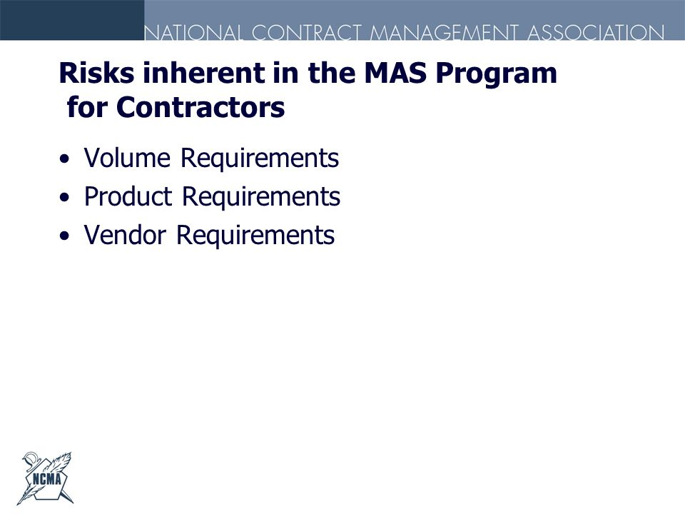 Risks inherent in the MAS Program for Contractors