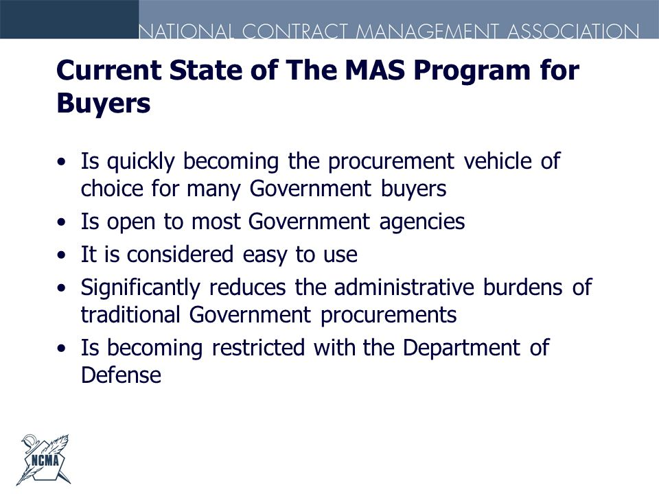Current State of The MAS Program for Buyers