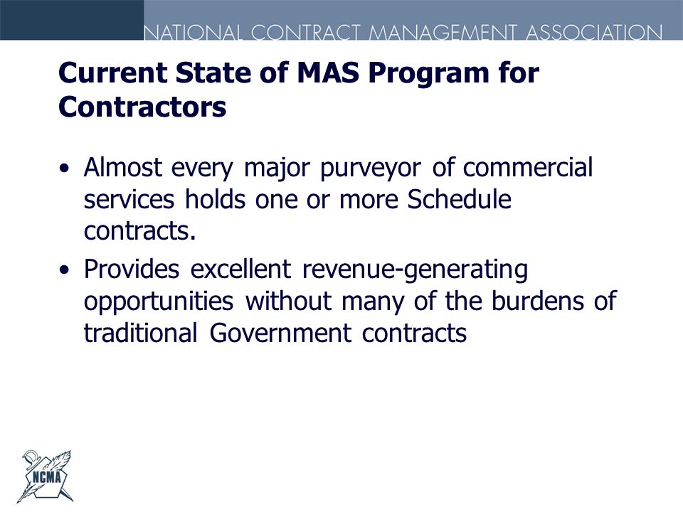 Current State of MAS Program for Contractors