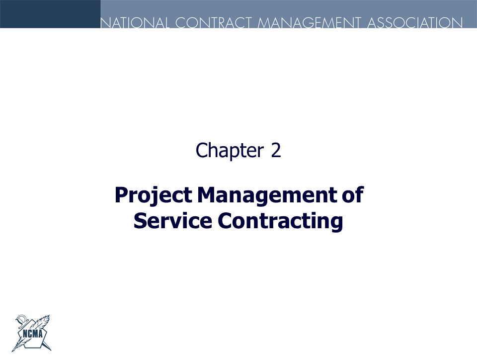 Project Management of Service Contracting