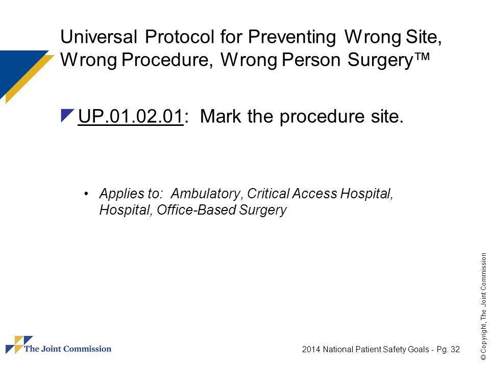 UP.01.02.01: Mark the procedure site.