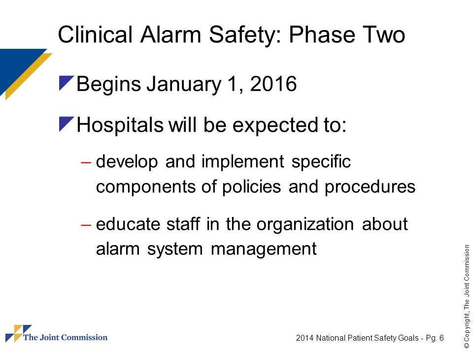 Clinical Alarm Safety: Phase Two