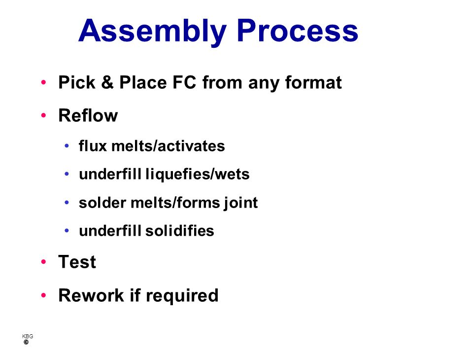 Assembly Process Pick & Place FC from any format Reflow Test