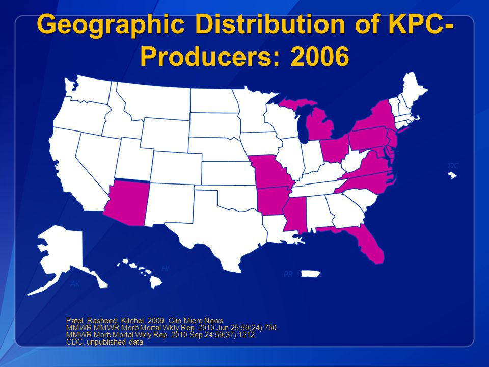 Geographic Distribution of KPC-Producers: 2006